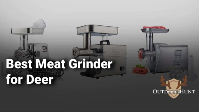 Best Meat Grinder for Deer