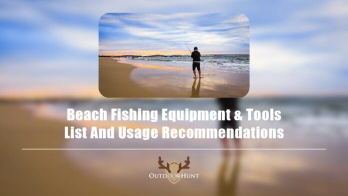 beach fishing equipment